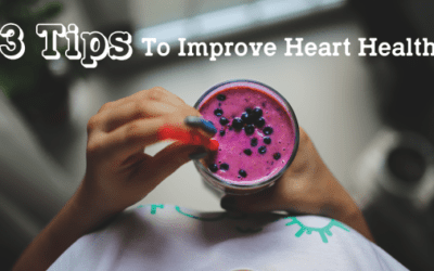 3 Tips To Improve Heart Health
